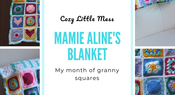Mamie Aline's Blanket or my Month of Granny Squares