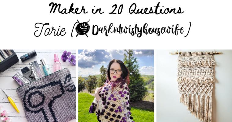 Maker in 20 Questions: Torie (Dark N Twisty Housewife)